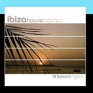 Ibiza house classics m sica for Ibiza house classics