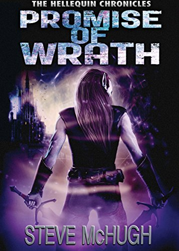 Promise of Wrath (The Hellequin Chronicles Book 6) by [McHugh, Steve]