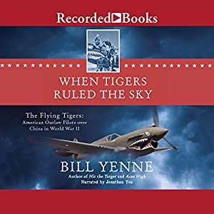 When Tigers Ruled the Sky Audiobook