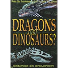 Dragons Or Dinosaurs: Creation Or Evolution (2009)