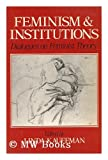 Feminism and Institutions, Linda Ed. Kauffman, 0631166777