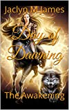 Day of Dawning: The Awakening (The World Within Book 1)