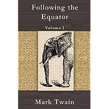 Following the Equator: Volume I