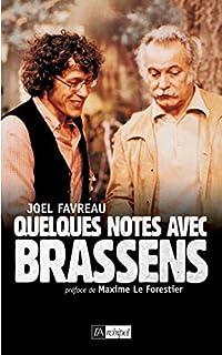 Quelques notes avec Brassens, Favreau, Joël
