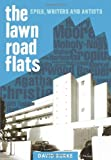 The Lawn Road Flats : Spies, Writers and Artists, Burke, David, 1843837838