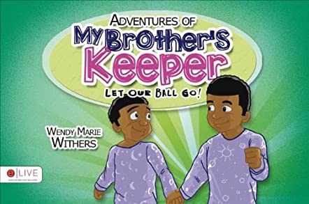 Adventures of My Brother's Keeper