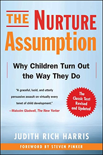 The Nurture Assumption: Why Children Turn Out the Way They Do, Revised and Updated cover