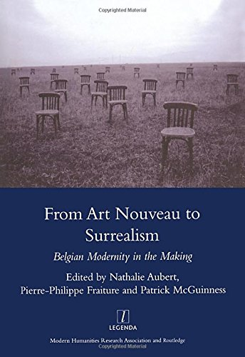 From Art Nouveau to Surrealism: European Modernity in the Making (Legenda)