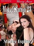 Men of Station 23 [Uniform Fetish 1] (Siren Publishing Menage Amour)