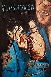 Flashover by Gordon Highland (2012-04-29)