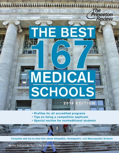 The Best 167 Medical Schools, 2014 Edition (Graduate School Admissions Guides) (The Best 167 Medical Schools)