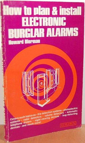 Install Burglar Alarm - How to Plan and Install Electronic Burglar Alarms