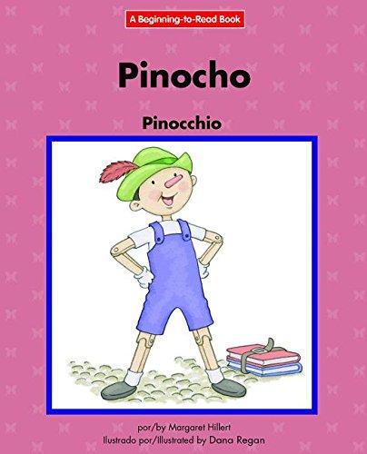 Pinocho/Pinocchio (Beginning-To-Read) (Spanish Edition) [Margaret Hillert] (Tapa Dura)