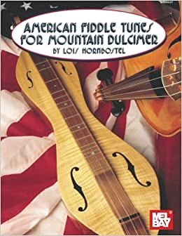 Mel Bay American Fiddle Tunes for Mountain Dulcimer