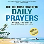 The 100 Most Powerful Daily Prayers | Toby Peterson