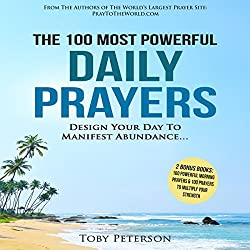 The 100 Most Powerful Daily Prayers