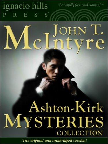 Ashton-Kirk Mysteries Collection (Two Ashton-Kirk mystery books in one volume!)