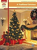 A Traditional Christmas: 18 Arrangements Celebrating the Birth of Christ (Sacred Performer Collections)