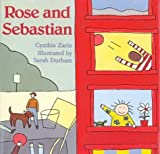 Rose and Sebastian, Cynthia Zarin, 039575920X