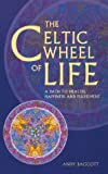 img - for The Celtic Wheel of Life book / textbook / text book