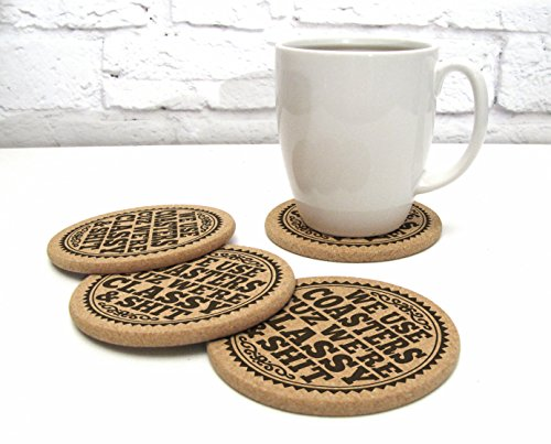 Funny Drink Coaster Gift Set of 4 Cork We Use Coasters Cuz Were Classy And Shit