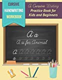 #4: Cursive Handwriting Workbook: A Cursive Writing Practice Book for Kids and Beginners: to Practice Cursive Letter Writing