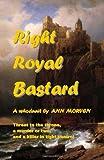 Right Royal Bastard, Ann Morven, 1475176171