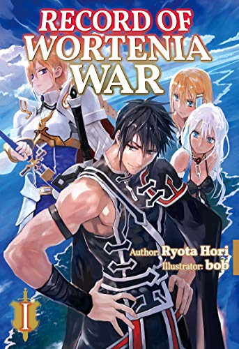 (Record of Wortenia War: Volume 1)