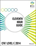 img - for Wiley Elan Guides Level I CFA 2014 Eleventh Hour Guide book / textbook / text book