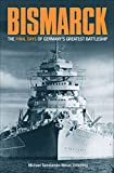 Bismarck: The Final Days of Germany's Greatest
