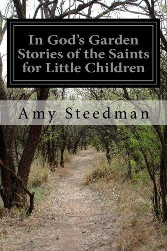 Download In God's Garden Stories of the Saints for Little Children PDF