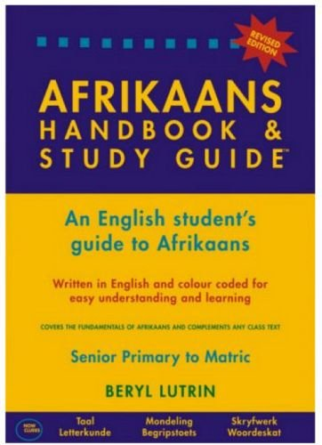 The afrikaans handbook and study guide an english student s guide the afrikaans handbook and study guide an english student s guide to afrikaans paperback 9780620325844 amazon books fandeluxe Gallery