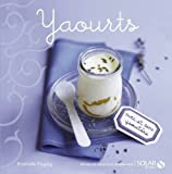 Yaourts - nouvelles variations gourmandes