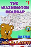 The Washington Bearnap: Jake In A State, Chapter Book for 6-8 year olds