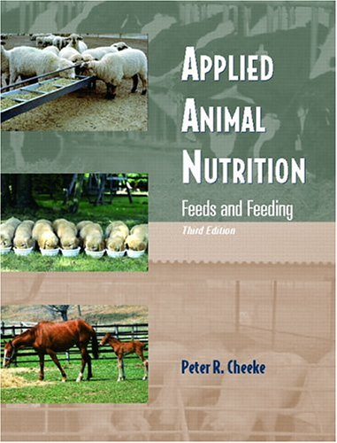 Applied Animal Nutrition: Feeds and Feeding (3rd Edition)