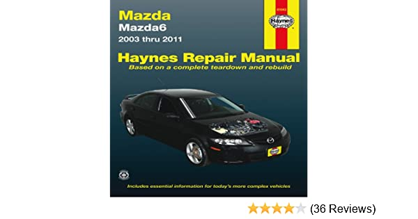 Mazda6 2003 thru 2011 haynes repair manual editors of haynes mazda6 2003 thru 2011 haynes repair manual editors of haynes 9781563929168 amazon books fandeluxe Choice Image