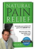 img - for Natural Pain Relief by Kevin Trudeau (2014-01-01) book / textbook / text book