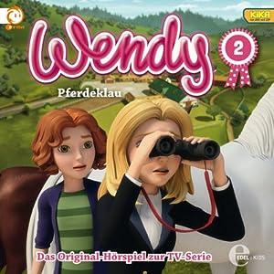 Pferdeklau (Wendy 2) Hörspiel