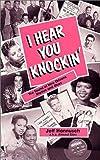 I Hear You Knockin', Jeff Hannusch, 0961424508