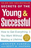 Secrets of the Young and Successful 9780974824000