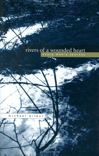 Download Rivers of a Wounded Heart: Everyman's Journey (Capital Discovery) pdf