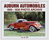 Auburn Automobiles: 1900-1936 Photo Archive (Photo Archive Series)
