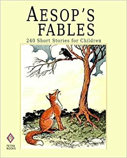 Aesop S Fables 240 Short Stories For Children