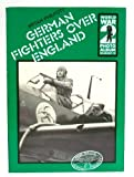 German Fighters over England, Bryan Philpott, 0850593565