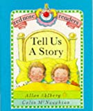 Tell Us a Story (Red Nose Readers)