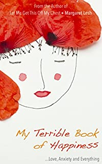My Terrible Book Of Happiness by Margaret Lesh ebook deal