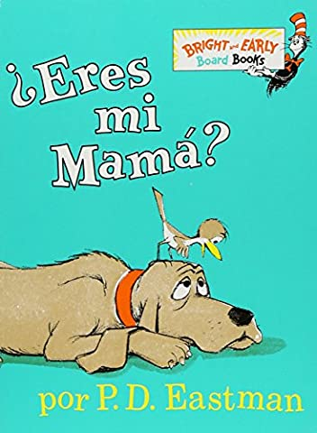 ¿Eres Mi Mama? (Bright & Early Board Books(TM)) (Spanish Edition) (Spanish Kids Stories)