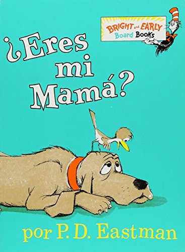 ¿Eres Mi Mama? (Bright & Early Board Books(TM)) (Spanish (Spanish Bird)