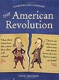 The American Revolution (Storyteller's History)