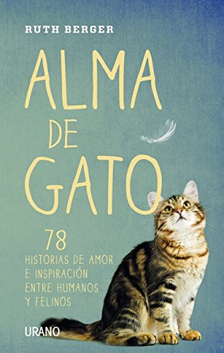 Alma de gato (Crecimiento personal) (Spanish Edition) by [Berger, Ruth